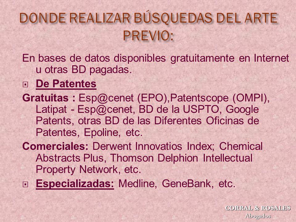 En bases de datos disponibles gratuitamente en Internet u otras BD pagadas.