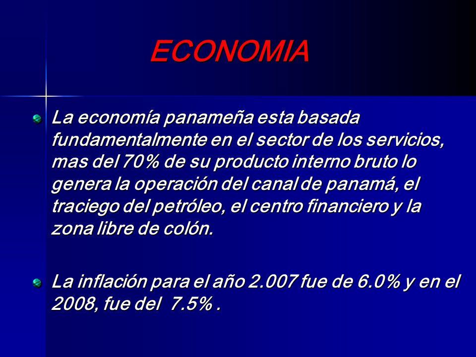 ECONOMIA La economía panameña esta basada fundamentalmente en el sector de los servicios, mas del 70% de su producto interno bruto lo genera la operac