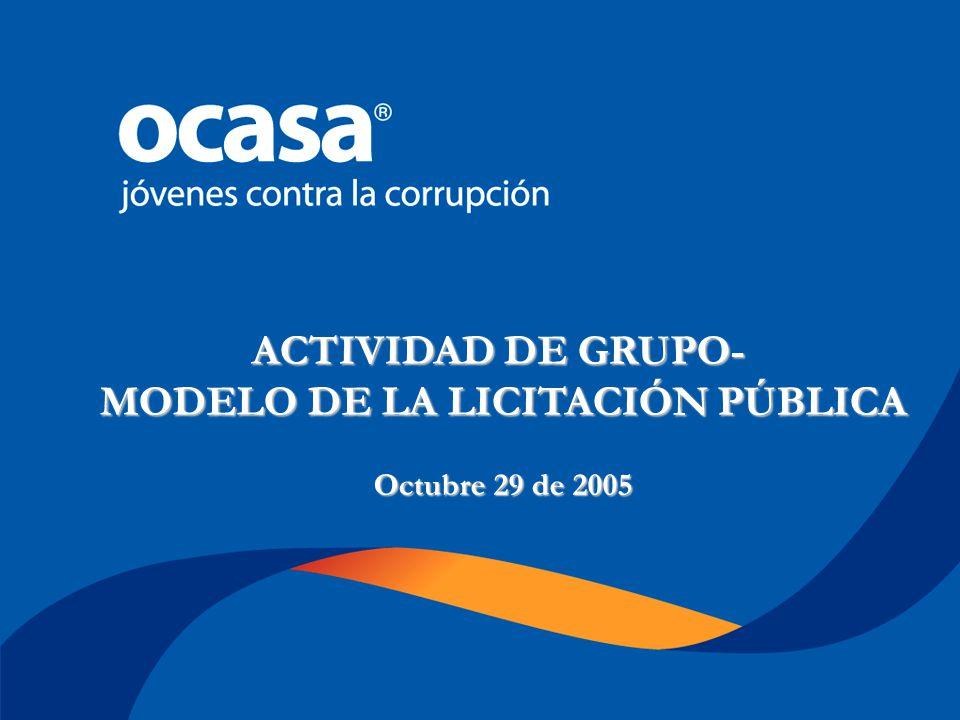 Octubre 29 de 2005 TALLER No 2 LA CONTRATACIÓN PÚBLICA EN COLOMBIA Nicolás Hernández - Gina Romero ACTIVIDAD DE GRUPO- MODELO DE LA LICITACIÓN PÚBLICA Octubre 29 de 2005