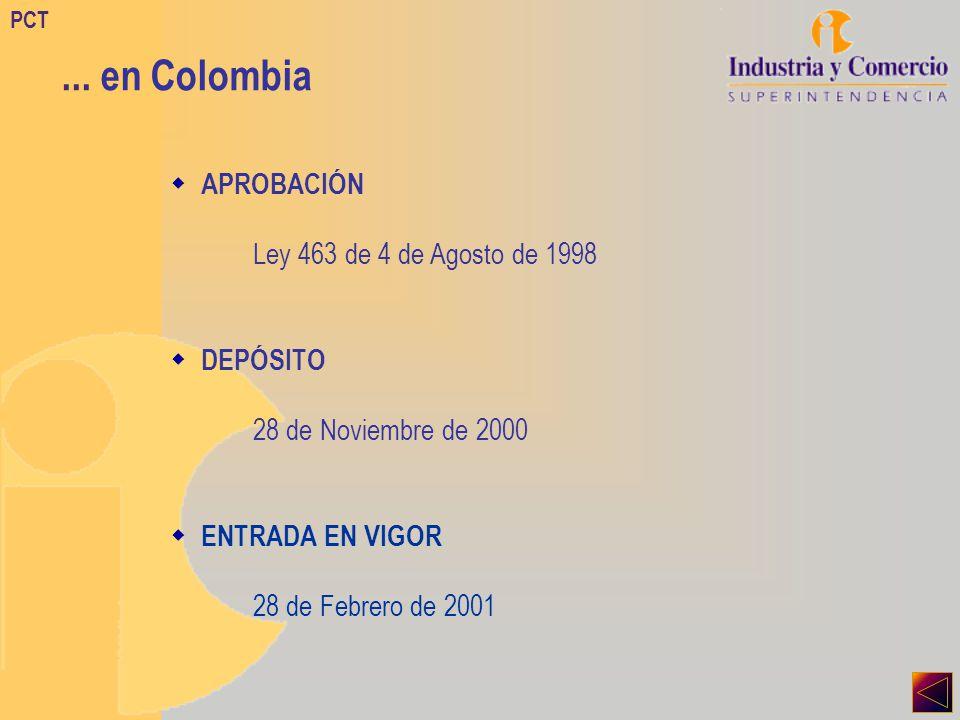 APROBACIÓN Ley 463 de 4 de Agosto de 1998 DEPÓSITO 28 de Noviembre de 2000 ENTRADA EN VIGOR 28 de Febrero de 2001 PCT...