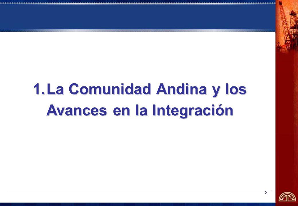 3 1.La Comunidad Andina y los Avances en la Integración