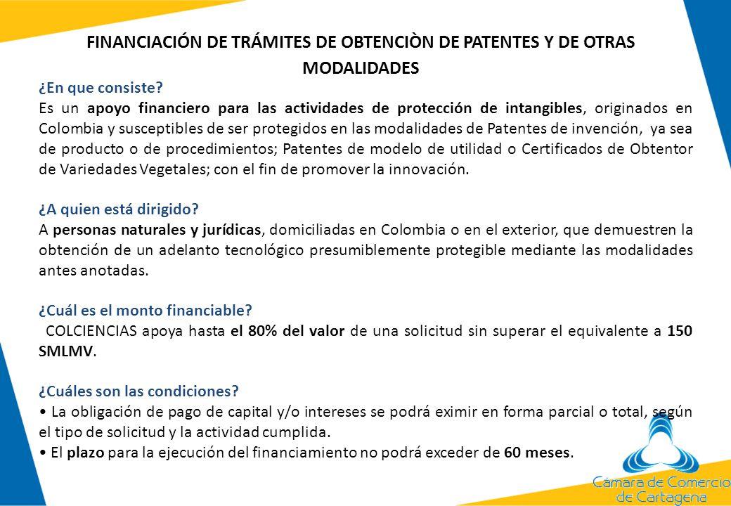 ¿En que consiste? Es un apoyo financiero para las actividades de protección de intangibles, originados en Colombia y susceptibles de ser protegidos en