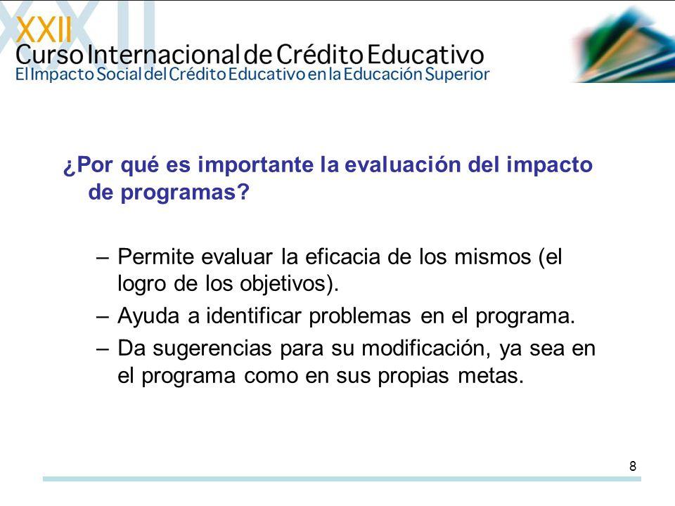 8 ¿Por qué es importante la evaluación del impacto de programas.