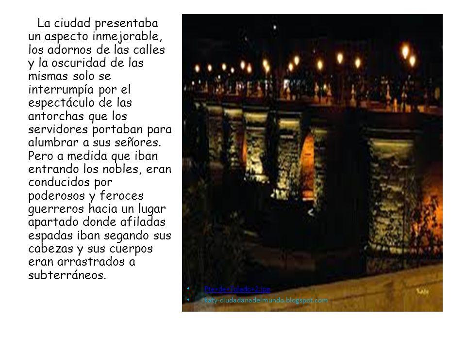 Pte+de+Toledo+2.jpg katy-ciudadanadelmundo.blogspot.com La ciudad presentaba un aspecto inmejorable, los adornos de las calles y la oscuridad de las m