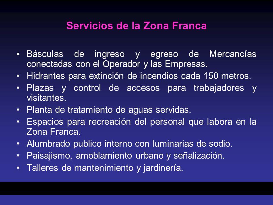 Servicios de la Zona Franca Básculas de ingreso y egreso de Mercancías conectadas con el Operador y las Empresas. Hidrantes para extinción de incendio