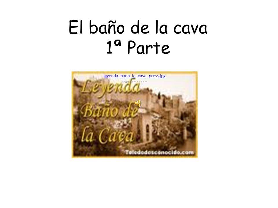 El baño de la cava 1ª Parte leyenda_bano_la_cava_press.jpg acampamos.com