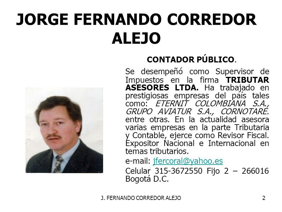 J.FERNANDO CORREDOR ALEJO2 JORGE FERNANDO CORREDOR ALEJO CONTADOR PÚBLICO.