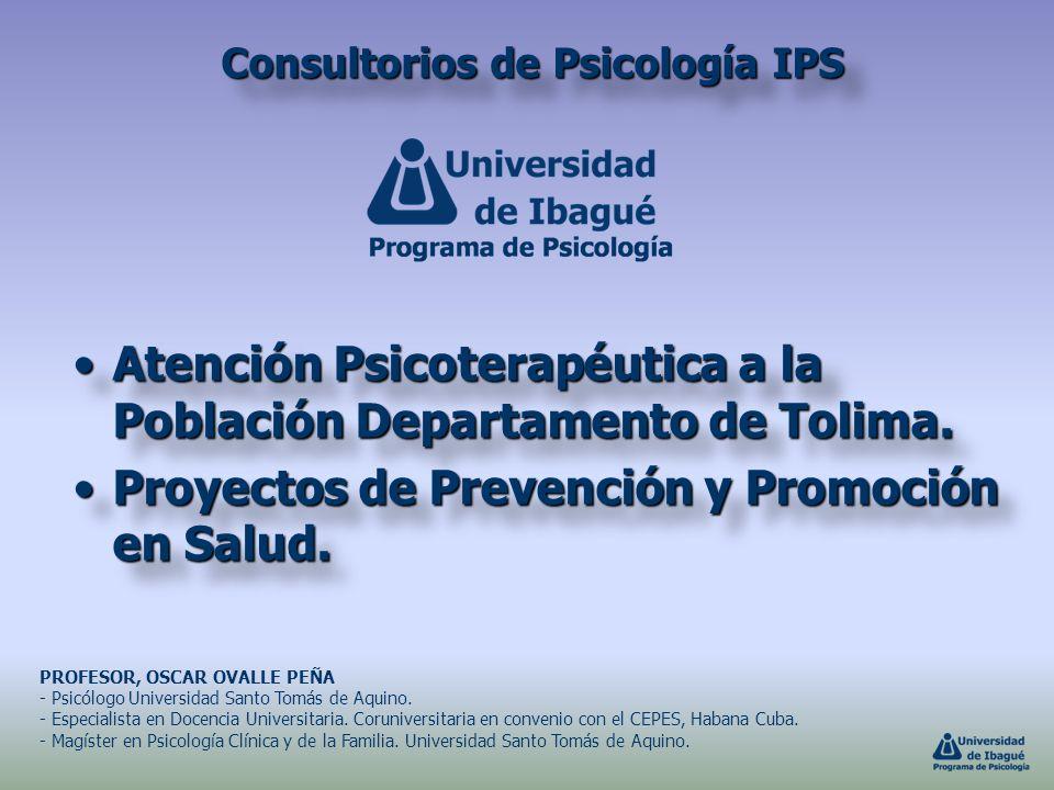 Consultorios de Psicología IPS PROFESOR, OSCAR OVALLE PEÑA - Psicólogo Universidad Santo Tomás de Aquino. - Especialista en Docencia Universitaria. Co