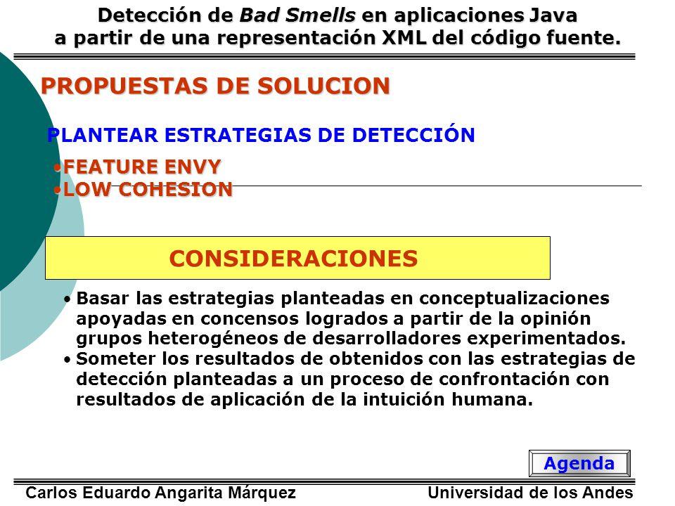 Carlos Eduardo Angarita Márquez Universidad de los Andes Encuesta Web Detección de Bad Smells en aplicaciones Java a partir de una representación XML del código fuente.