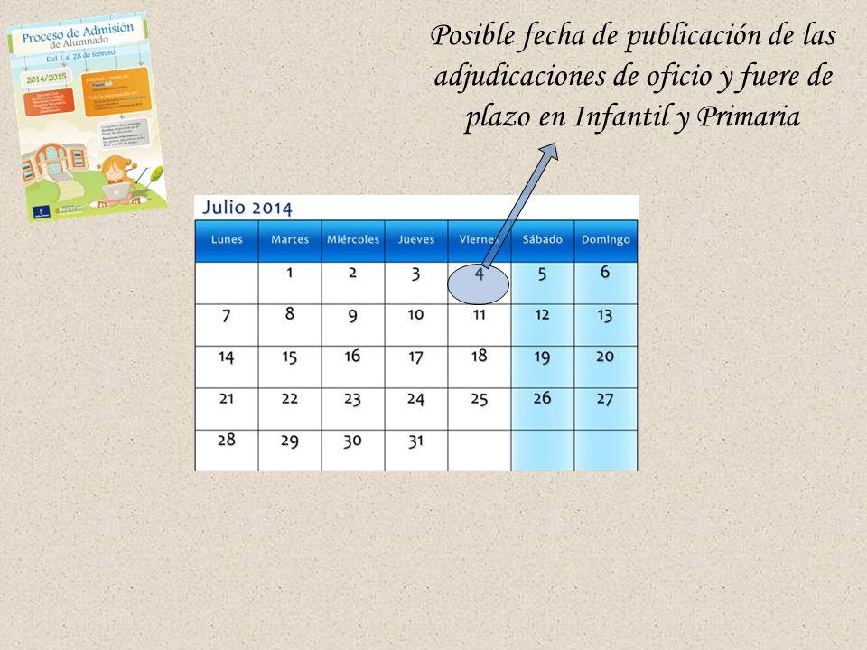 Posible fecha de publicación de las adjudicaciones de oficio y fuere de plazo en Infantil y Primaria