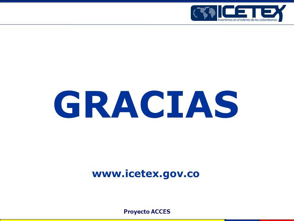 Proyecto ACCES GRACIAS www.icetex.gov.co