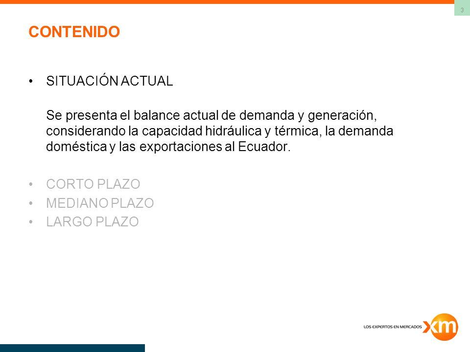 3 CONTENIDO SITUACIÓN ACTUAL Se presenta el balance actual de demanda y generación, considerando la capacidad hidráulica y térmica, la demanda doméstica y las exportaciones al Ecuador.