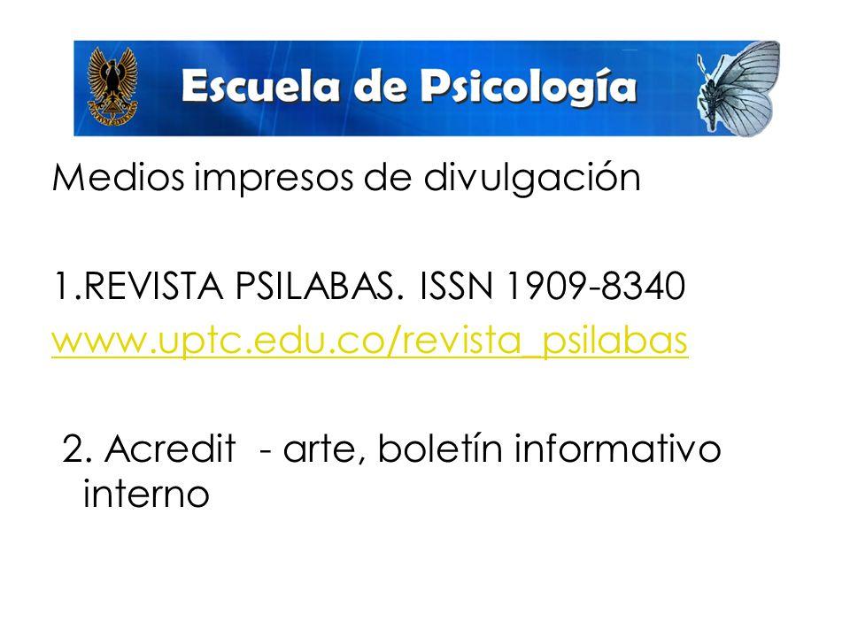 Medios impresos de divulgación 1.REVISTA PSILABAS.