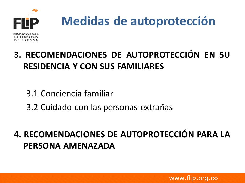 Medidas de autoprotección 3. RECOMENDACIONES DE AUTOPROTECCIÓN EN SU RESIDENCIA Y CON SUS FAMILIARES 3.1 Conciencia familiar 3.2 Cuidado con las perso