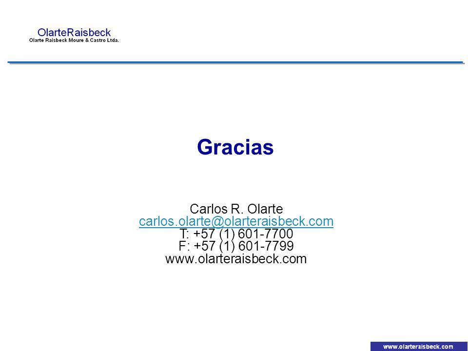 Carlos R. Olarte carlos.olarte@olarteraisbeck.com T: +57 (1) 601-7700 F: +57 (1) 601-7799 www.olarteraisbeck.com