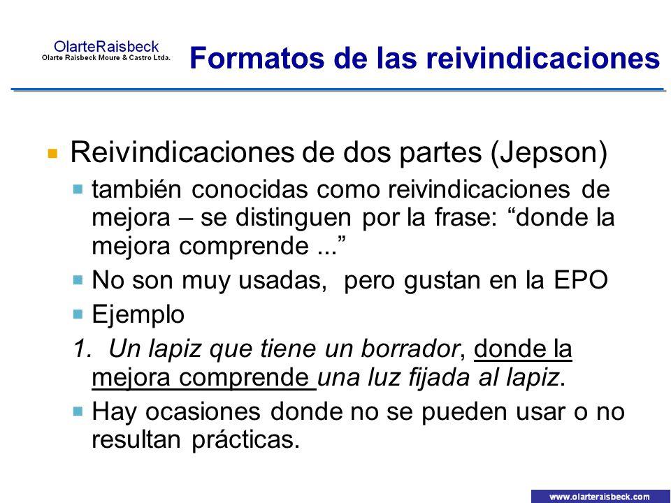 Reivindicaciones de dos partes (Jepson) también conocidas como reivindicaciones de mejora – se distinguen por la frase: donde la mejora comprende... N