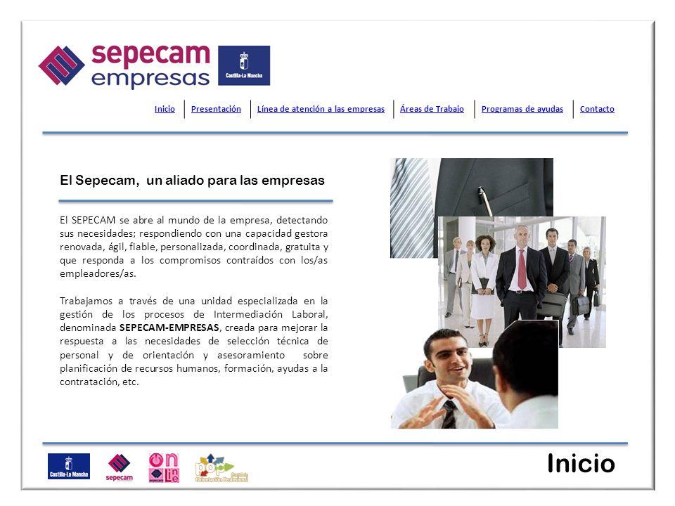 El Sepecam, un aliado para las empresas El SEPECAM se abre al mundo de la empresa, detectando sus necesidades; respondiendo con una capacidad gestora