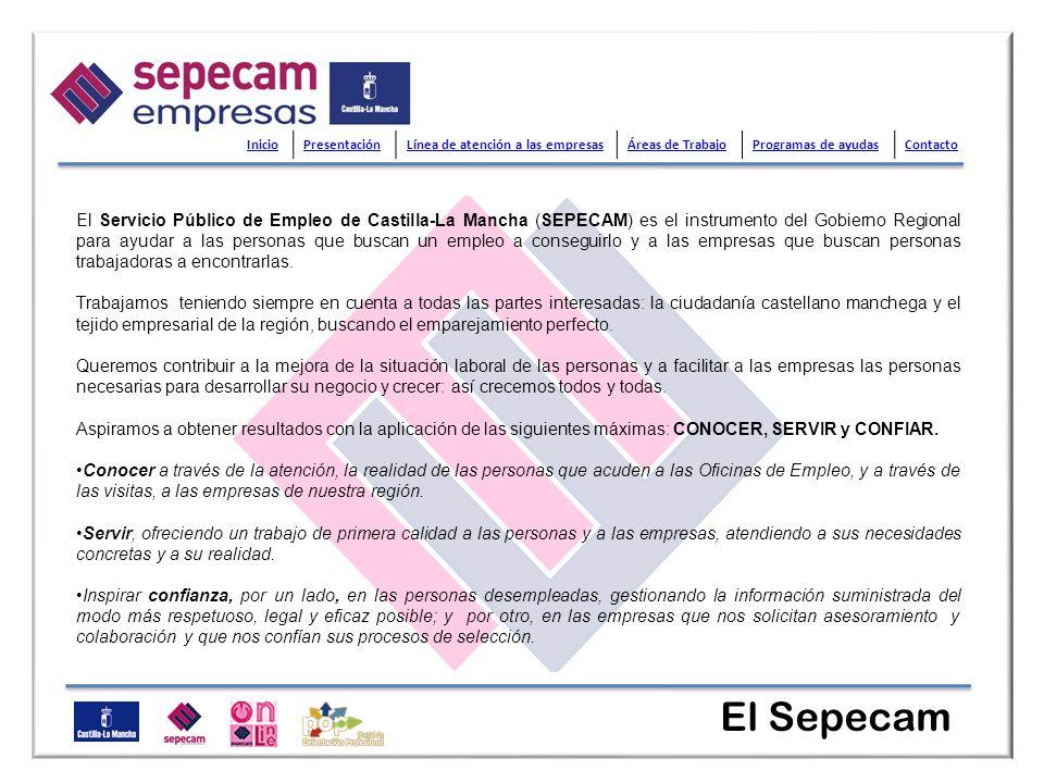 El Sepecam El Servicio Público de Empleo de Castilla-La Mancha (SEPECAM) es el instrumento del Gobierno Regional para ayudar a las personas que buscan
