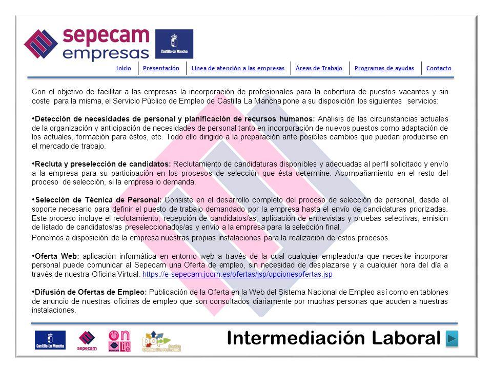 Para encontrar un/a trabajador/a a través del Servicio Público de Empleo de Castilla La Mancha ha de contactar con la Oficina de Empleo más cercana, bien de forma presencial bien a través de teléfono, fax o mail, o a través de la web indicada.
