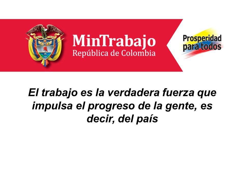 El objetivo del Ministerio es proteger los derechos de veintidós millones de colombianos en condiciones de trabajar