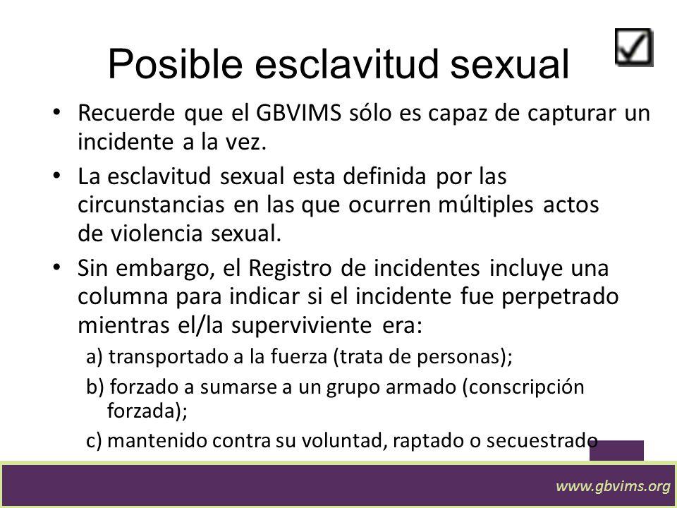 Posible explotación sexual Estas categoría se basan en la relación de poder entre la víctima y el agresor Estas categorías no son basadas en el acto d