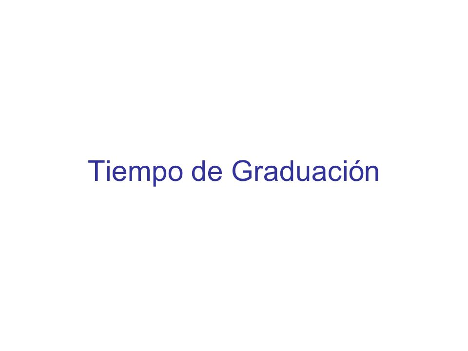 Tiempo de Graduación