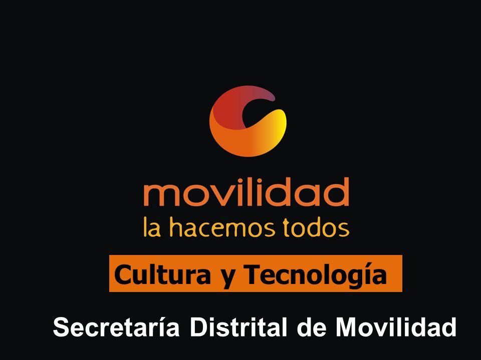 Cultura y Tecnología Secretaría Distrital de Movilidad