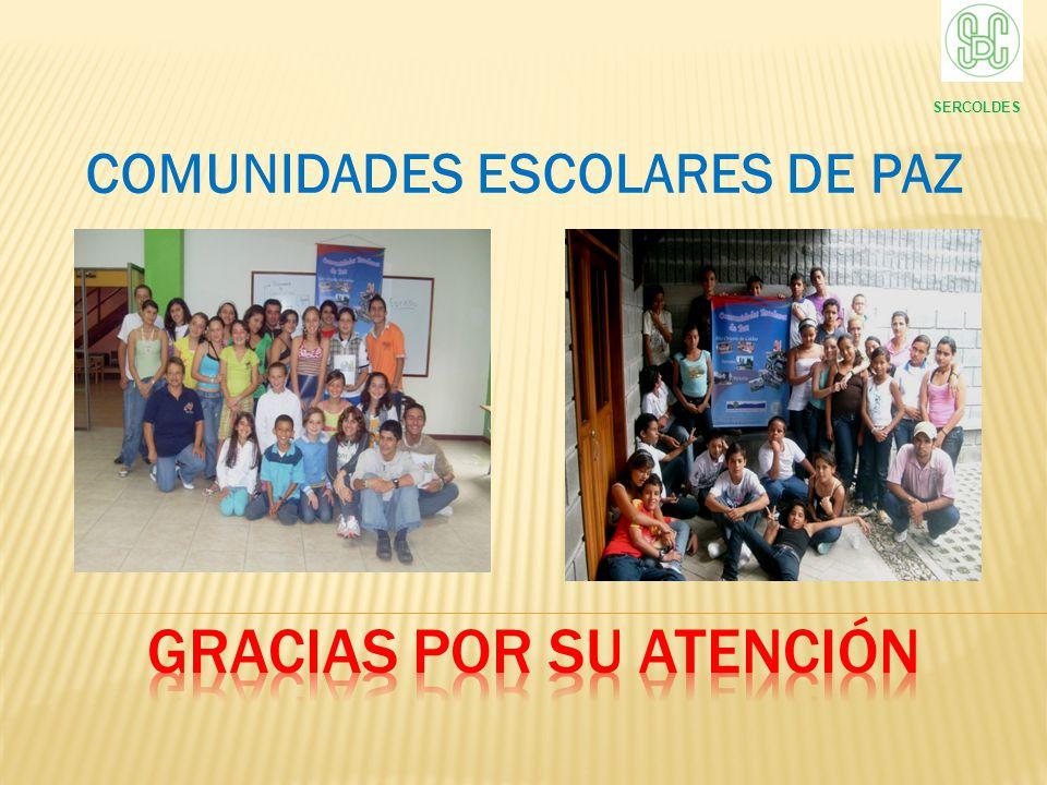 COMUNIDADES ESCOLARES DE PAZ SERCOLDES