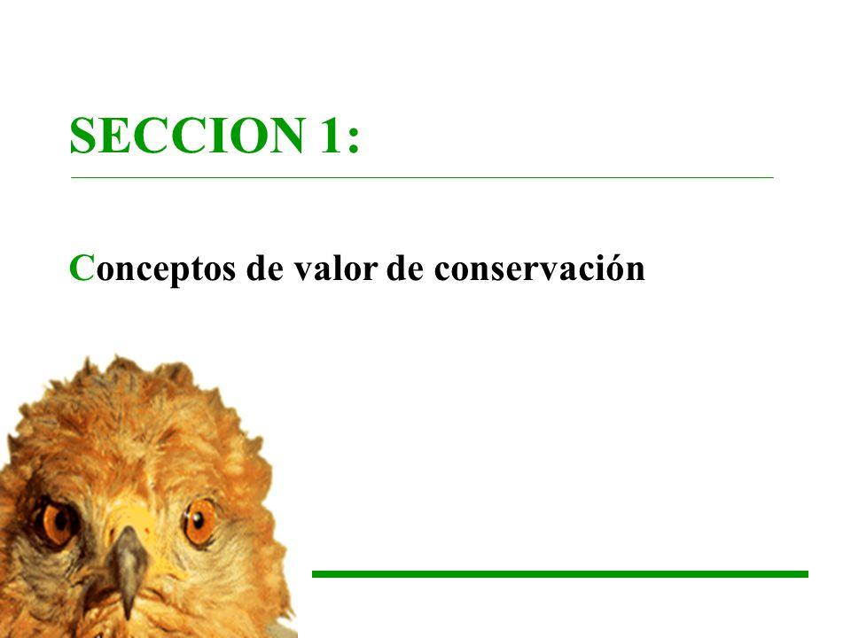 SECCION 1: Conceptos de valor de conservación