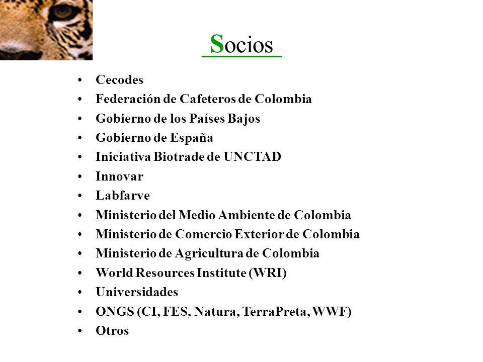 S ocios Cecodes Federación de Cafeteros de Colombia Gobierno de los Países Bajos Gobierno de España Iniciativa Biotrade de UNCTAD Innovar Labfarve Min