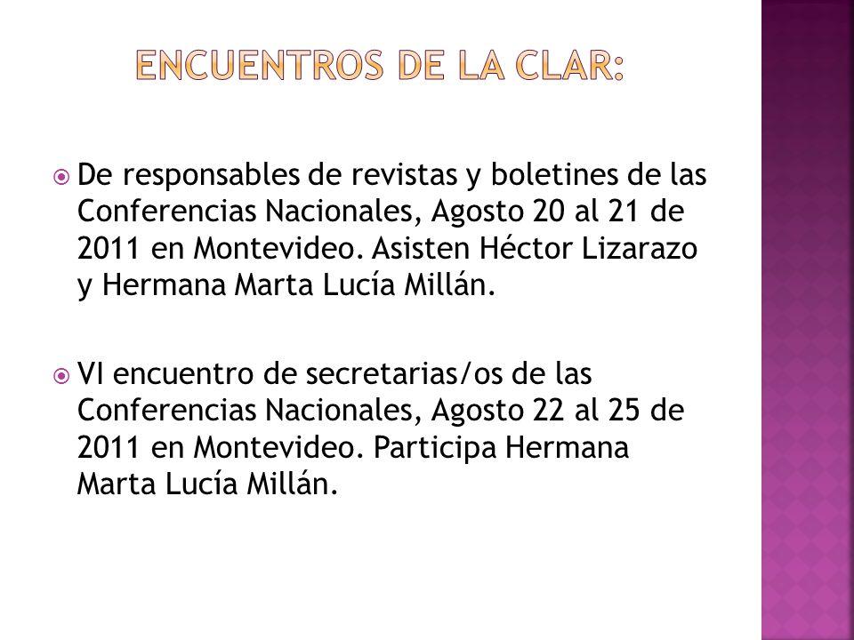 De responsables de revistas y boletines de las Conferencias Nacionales, Agosto 20 al 21 de 2011 en Montevideo. Asisten Héctor Lizarazo y Hermana Marta