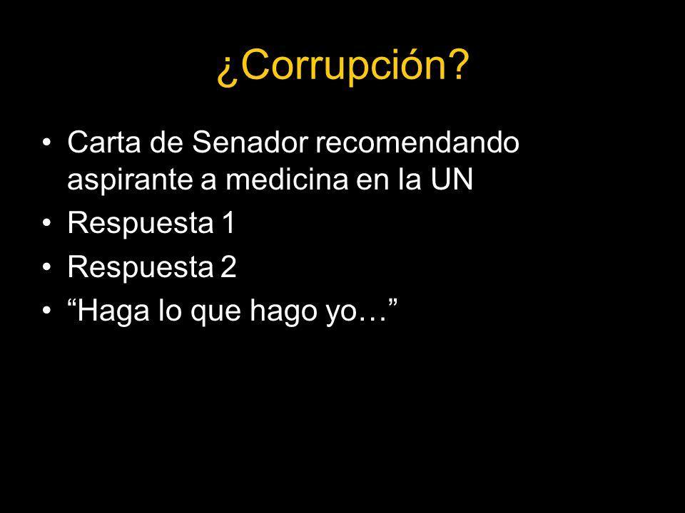 ¿Corrupción.