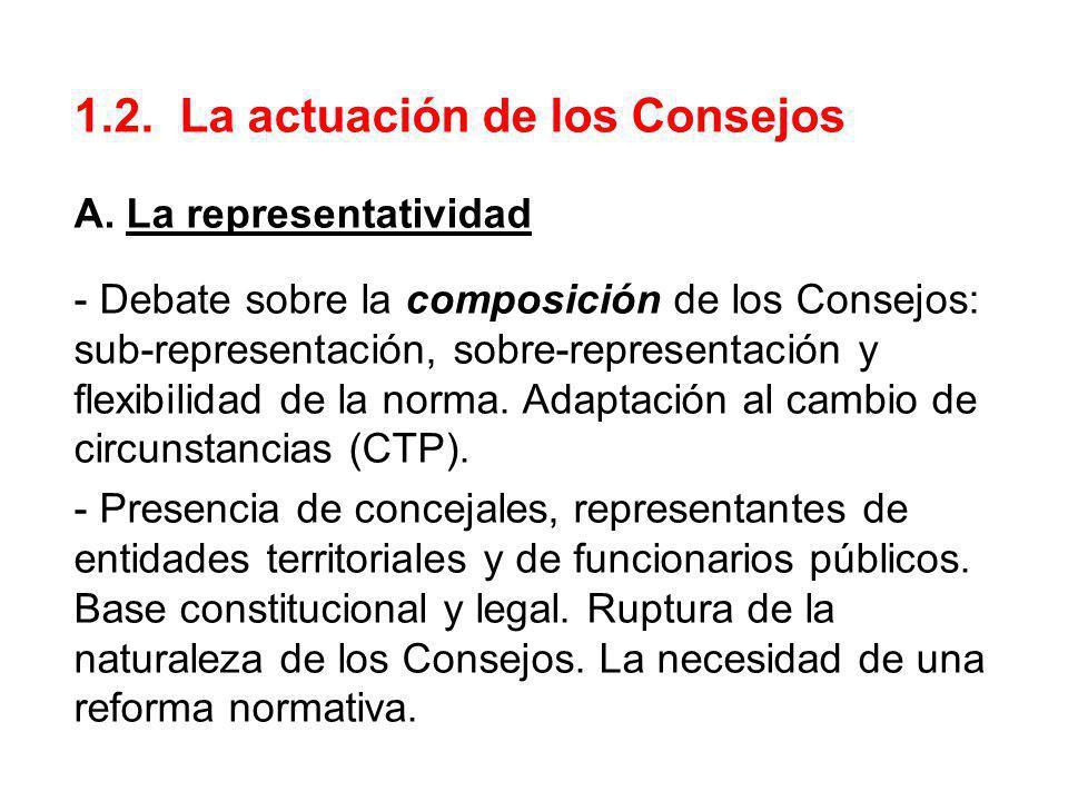 1.2. La actuación de los Consejos A. La representatividad - Debate sobre la composición de los Consejos: sub-representación, sobre-representación y fl