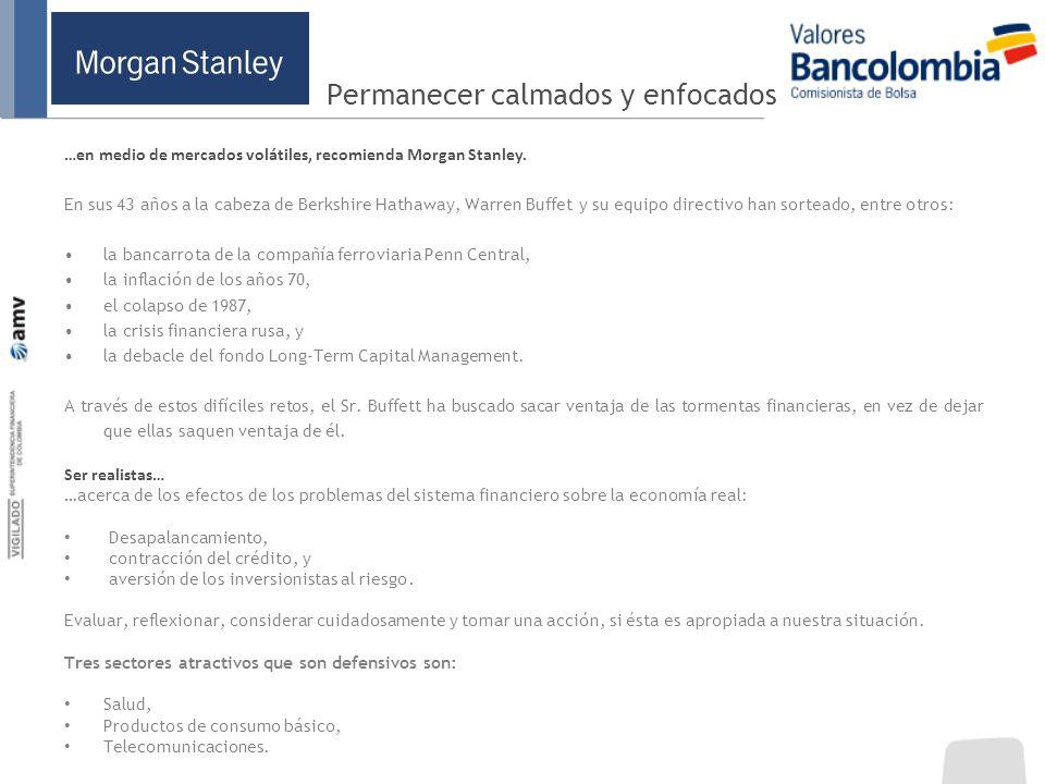 Permanecer calmados y enfocados …en medio de mercados volátiles, recomienda Morgan Stanley. En sus 43 años a la cabeza de Berkshire Hathaway, Warren B