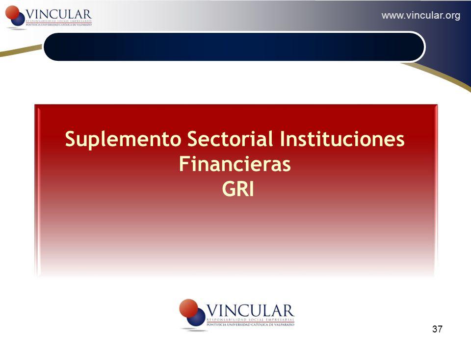 www.vincular.org 37 Suplemento Sectorial Instituciones Financieras GRI