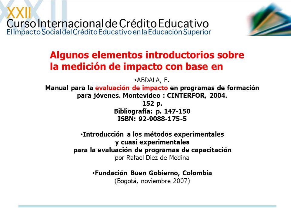 ABDALA, E. Manual para la evaluación de impacto en programas de formación para jóvenes. Montevideo : CINTERFOR, 2004. 152 p. Bibliografía: p. 147-150