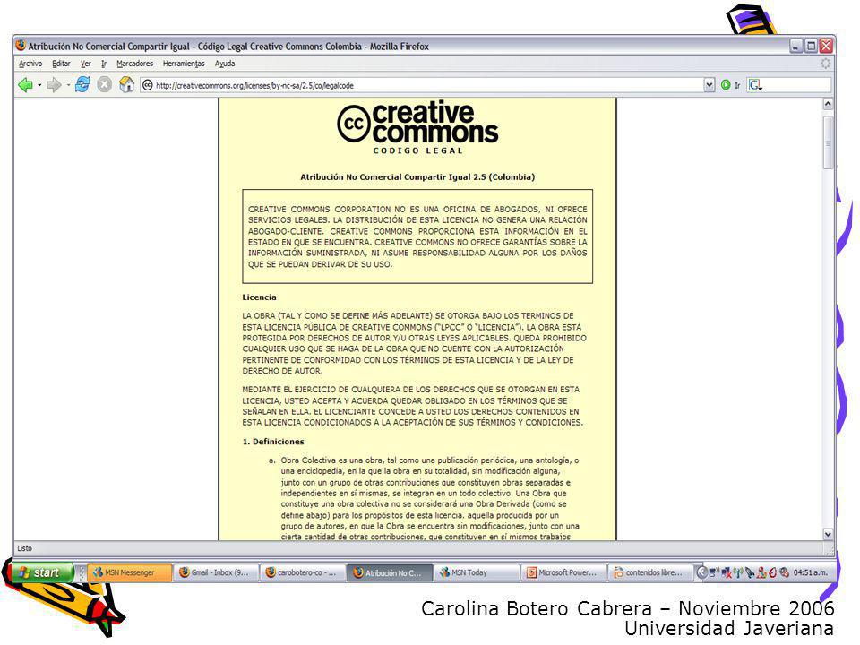Carolina Botero Cabrera – Noviembre 2006 Universidad Javeriana