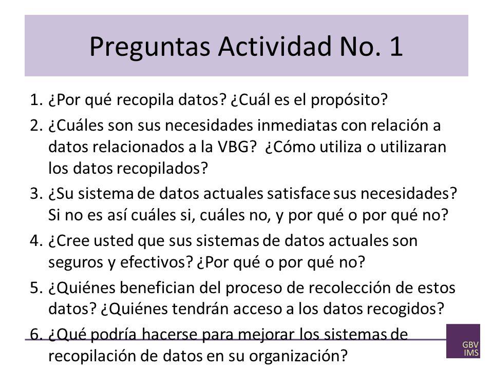 Preguntas Actividad No.1 1.¿Por qué recopila datos.