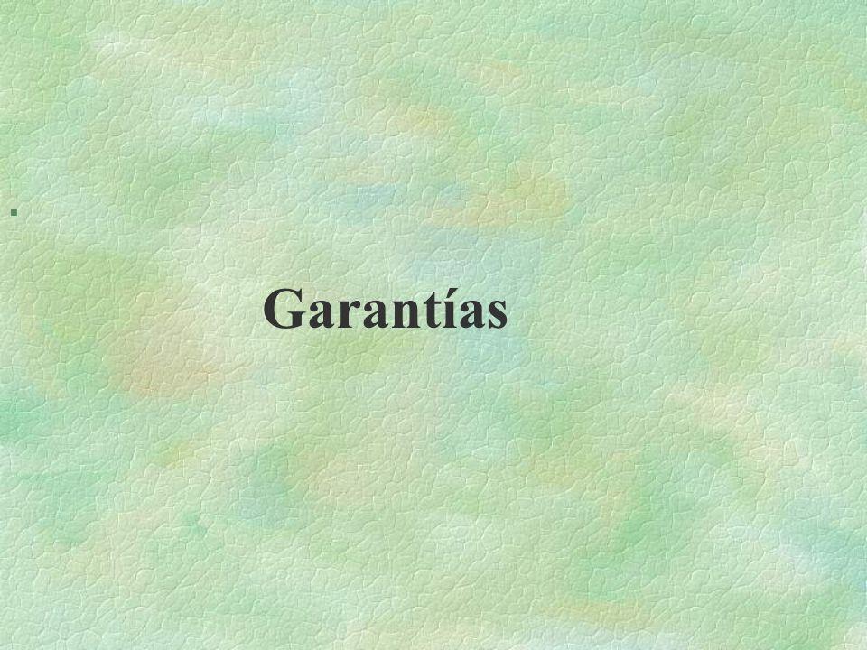 § Garantías