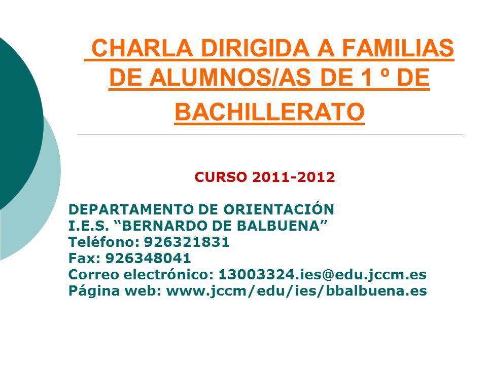 CURSO 2011-2012 DEPARTAMENTO DE ORIENTACIÓN I.E.S. BERNARDO DE BALBUENA Teléfono: 926321831 Fax: 926348041 Correo electrónico: 13003324.ies@edu.jccm.e