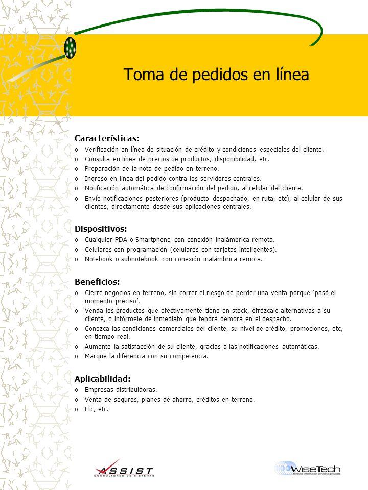 Toma de pedidos en línea Características: oVerificación en línea de situación de crédito y condiciones especiales del cliente.