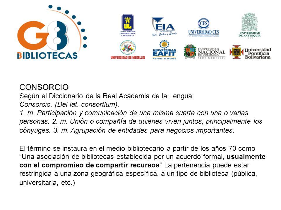 Es un grupo de trabajo cooperativo creado en junio de 2005 y conformado por las Bibliotecas de las instituciones que hacen parte del Convenio G8 suscrito por Rectores de Universidades: Corporación Universitaria Lasallista; Escuela de Ingeniería de Antioquia; Universidad CES; Universidad de Antioquia; Universidad EAFIT; Universidad de Medellin, Universidad Nacional Sede Medellin y Universidad Pontificia Bolivariana.