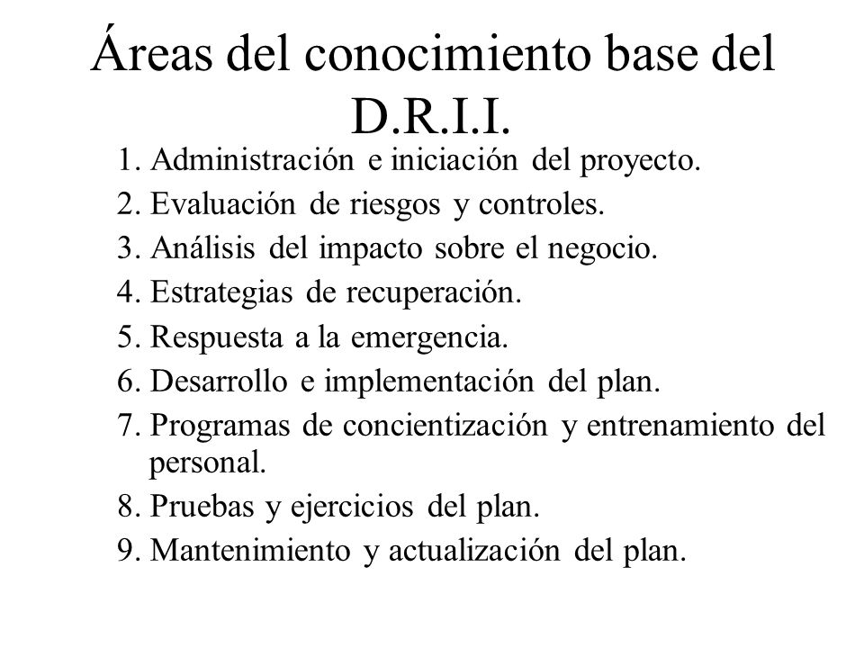 Áreas del conocimiento base del D.R.I.I.1. Administración e iniciación del proyecto.