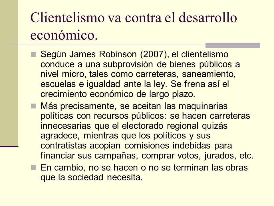 Consecuencias del clientelismo: La voluntad para pagar impuestos se debilita cuando son mal asignados y desperdiciados.