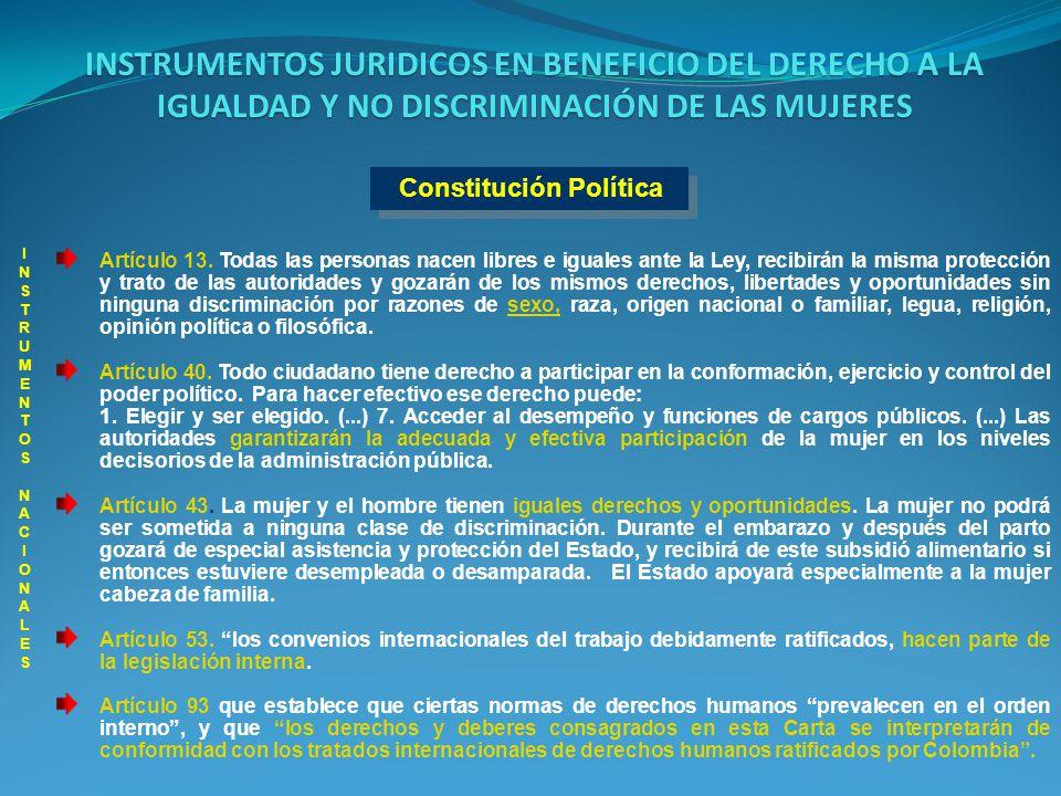 Constitución Política Artículo 13. Todas las personas nacen libres e iguales ante la Ley, recibirán la misma protección y trato de las autoridades y g