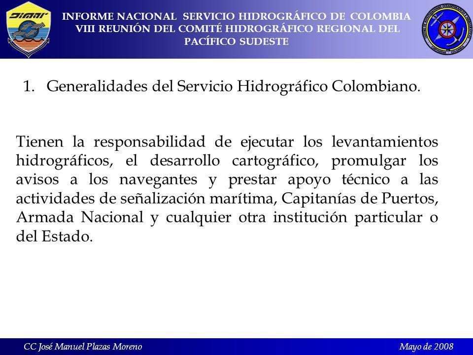 Mayo de 2008 1.Generalidades del Servicio Hidrográfico Colombiano.