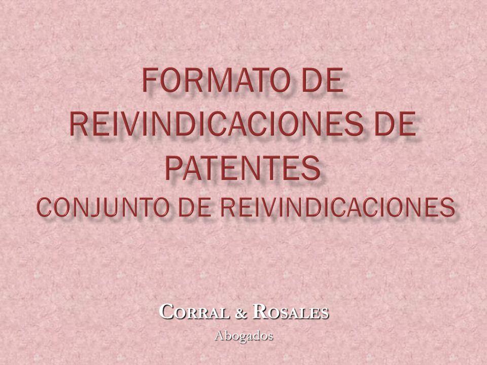 Constituyen la parte operativa de la patente: Una solicitud puede contener una o más reivindicaciones, las cuales determinan el alcance de la protección legal de la invención, de aquí su importancia.