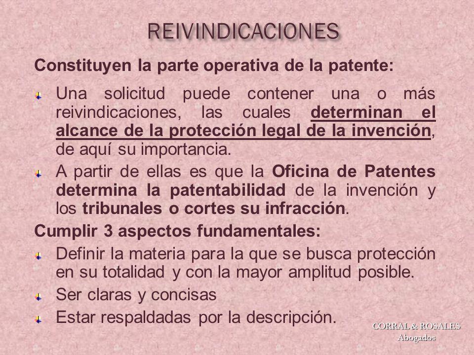 Reivindicaciones dependientes: Se emplean para proteger lo que se reconoce como invención en sí (por lo general le dan cobertura a los productos/procesos que se comercializan).