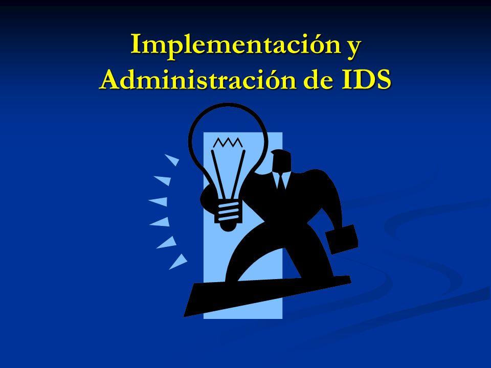 Implementación y Administración de IDS