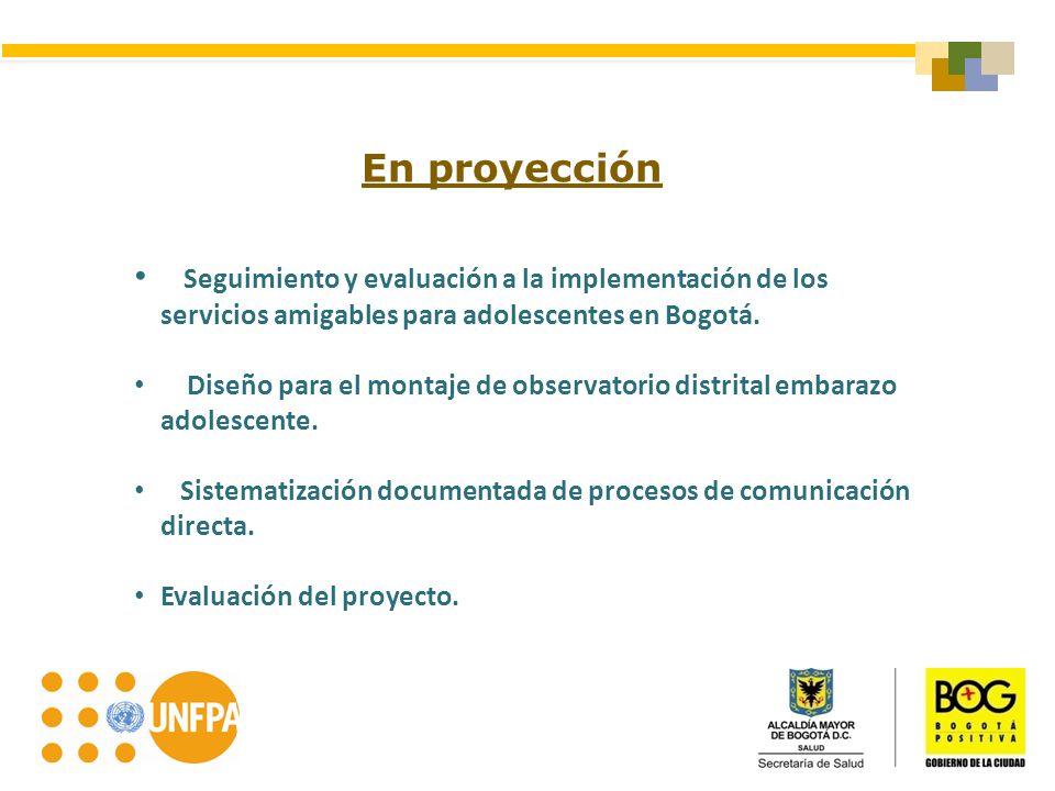 Seguimiento y evaluación a la implementación de los servicios amigables para adolescentes en Bogotá. Diseño para el montaje de observatorio distrital